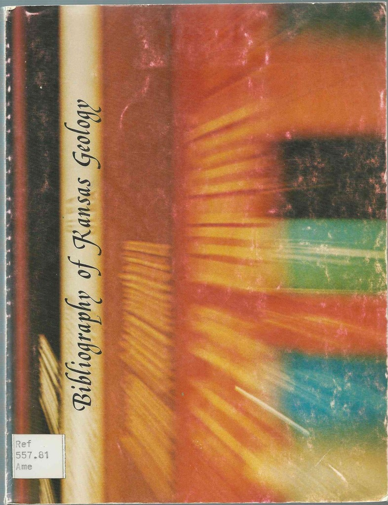 Bibliography of Kansas Geology