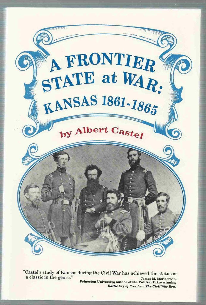 Image for A Frontier State at War  Kansas, 1861-1865
