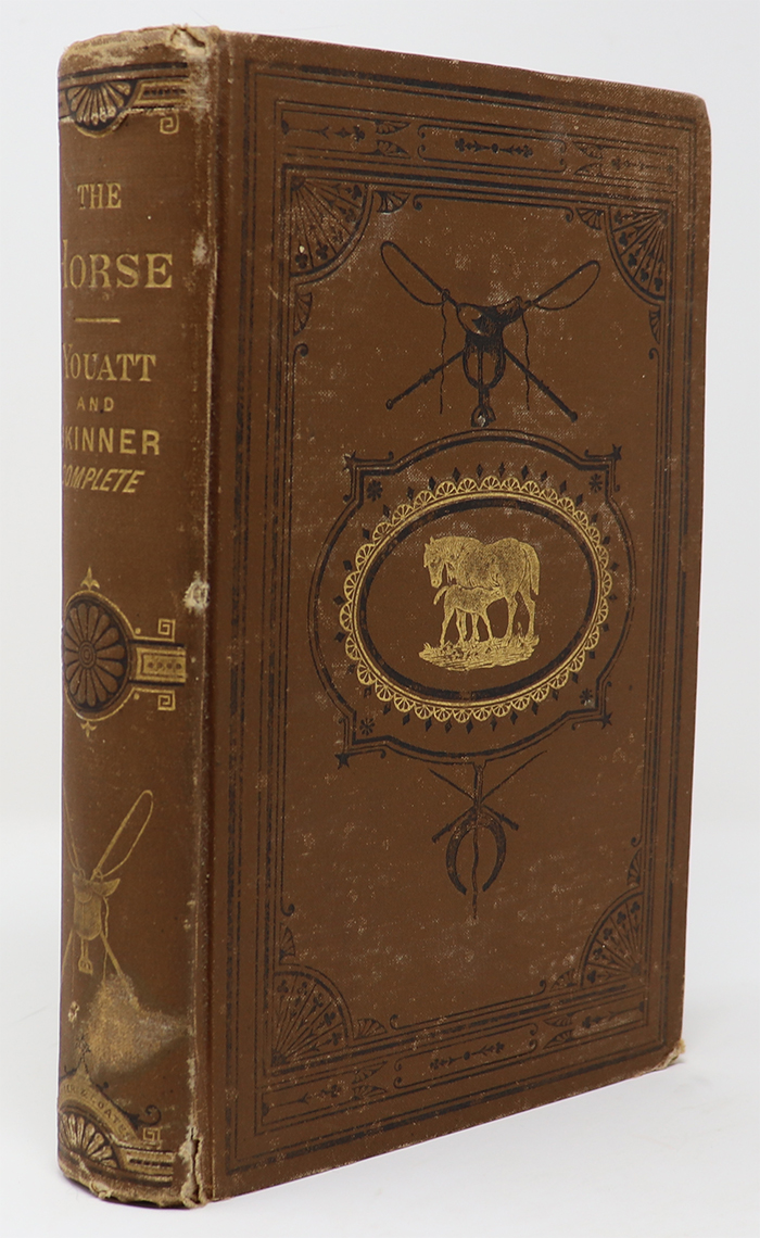 Image for The Horse A New Edition with Numerous Illustrations Together with a General History of the Horse; a Dissertation on the American Trotting Horse. How Trained and Jockeyed, an Account of His Remarkable Performances; an Essay on the Ass and the Mule by J. S. Skinner
