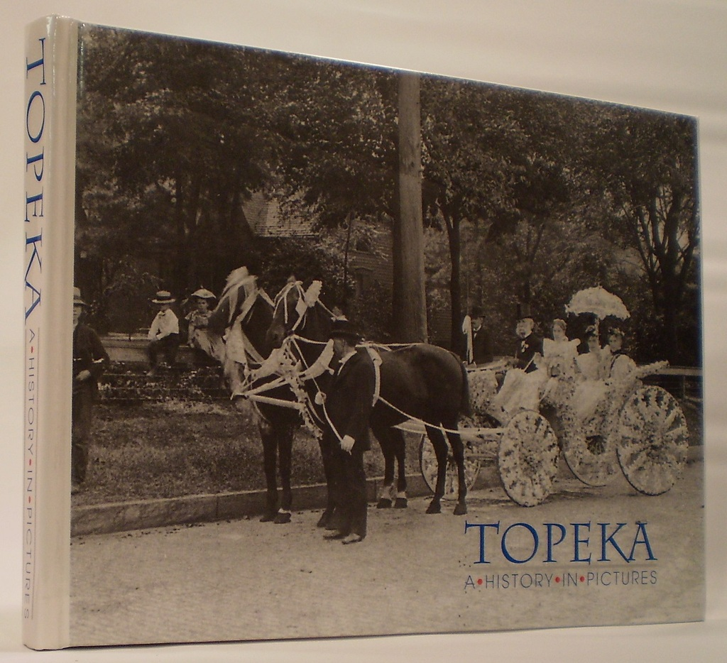 Image for Topeka: A History in Pictures