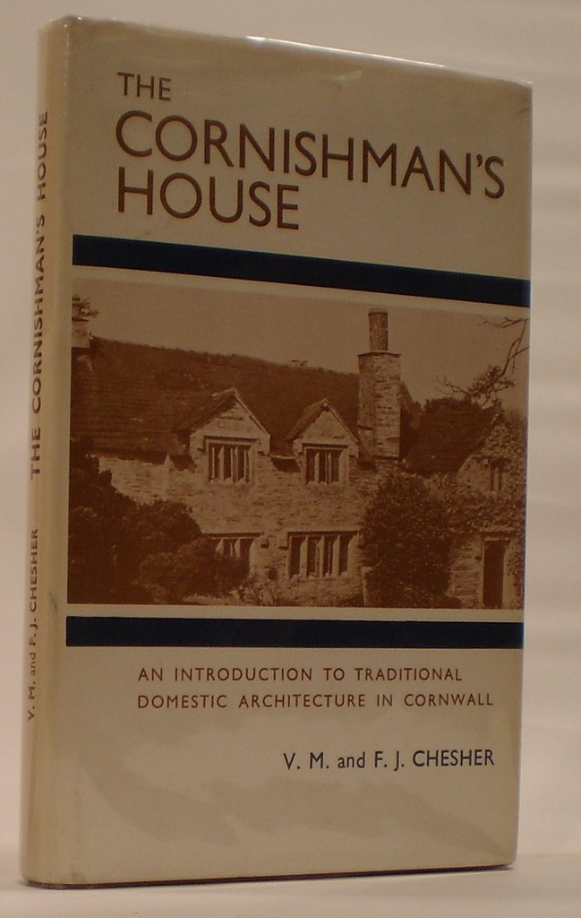 Image for The Cornishman's House An Introduction to the History of Traditional Domestic Architecture in Cornwall