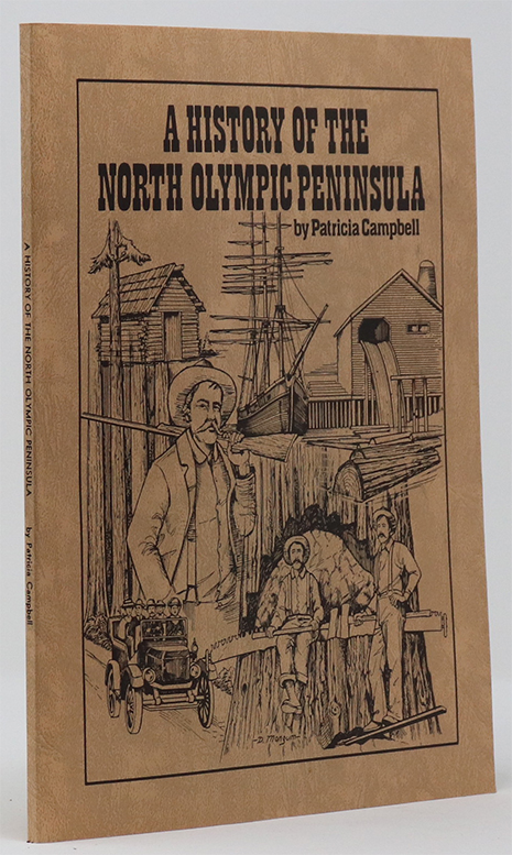Image for A history of the North Olympic Peninsula