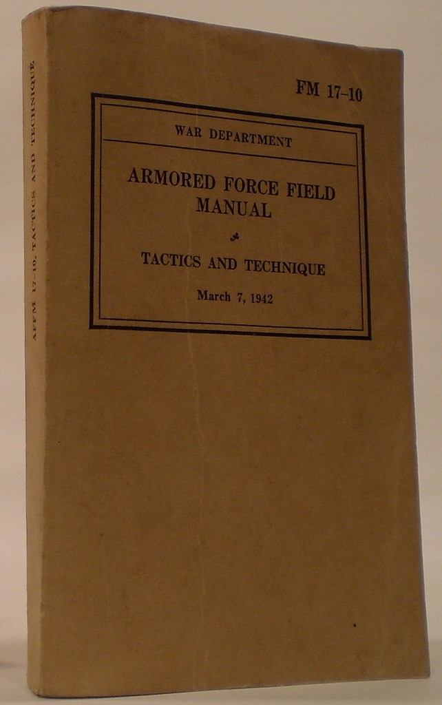 Image for Armored Forces Field Manual FM 17-10 Tactics and Techniques