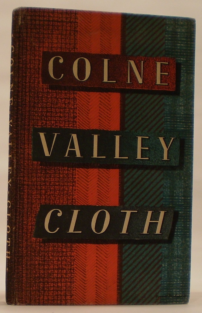 Image for Colne Valley Cloth from the Earliest Times to the Present Day