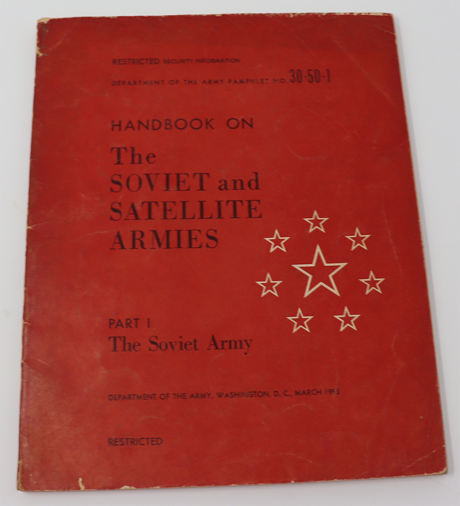 Image for Handbook on the Soviet & Satellite Armies. Part 1. Soviet Army. DA Pam 30-50-1. Restricted.