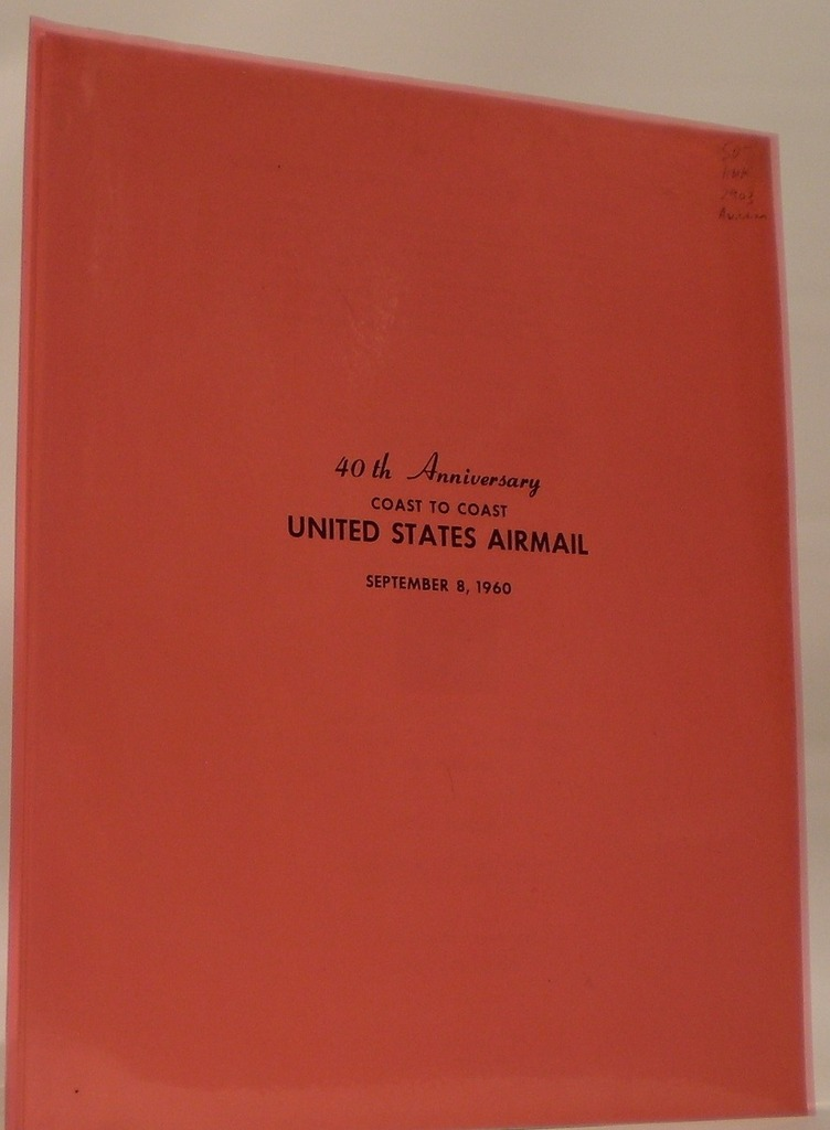 Image for 40th Anniversary Coast to Coast United States Airmail Midwest Aviation History in Pictures