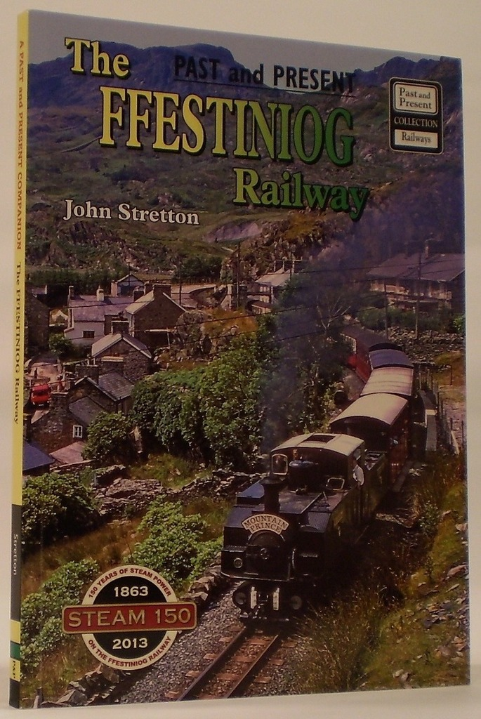 Image for The Ffestiniog Railway  Celebrating 150 Years of Steam
