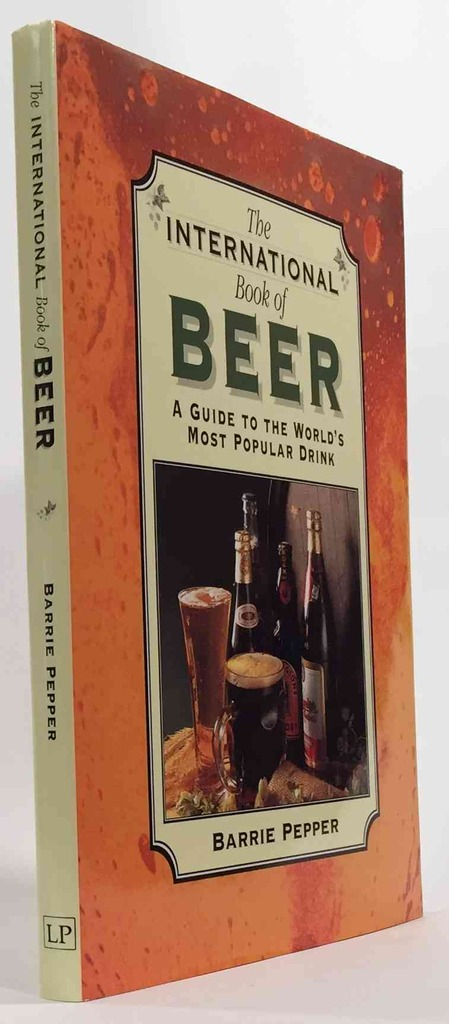 Image for International Book of Beer  A Guide to the World's Most Popular Drink