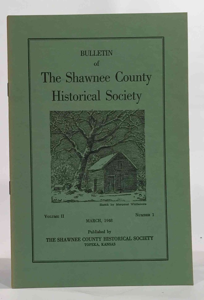 Image for Bulletin of the Shawnee County Historical Society Volume 2, Number 1 Shawnee County Historical Society Bulletin No. 5
