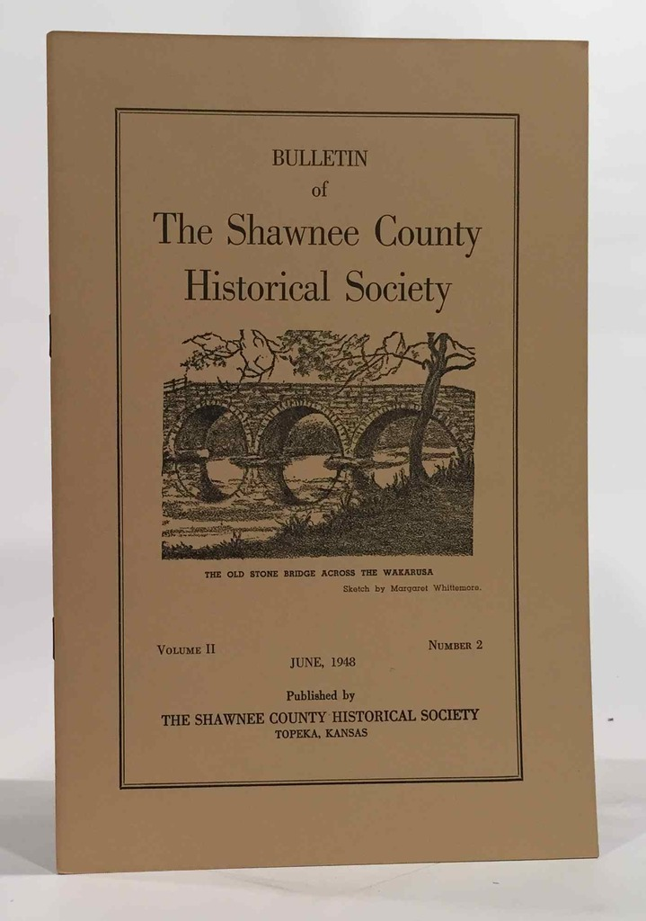 Image for Bulletin of the Shawnee County Historical Society Volume 2, Number 2 Shawnee County Historical Society Bulletin No. 6