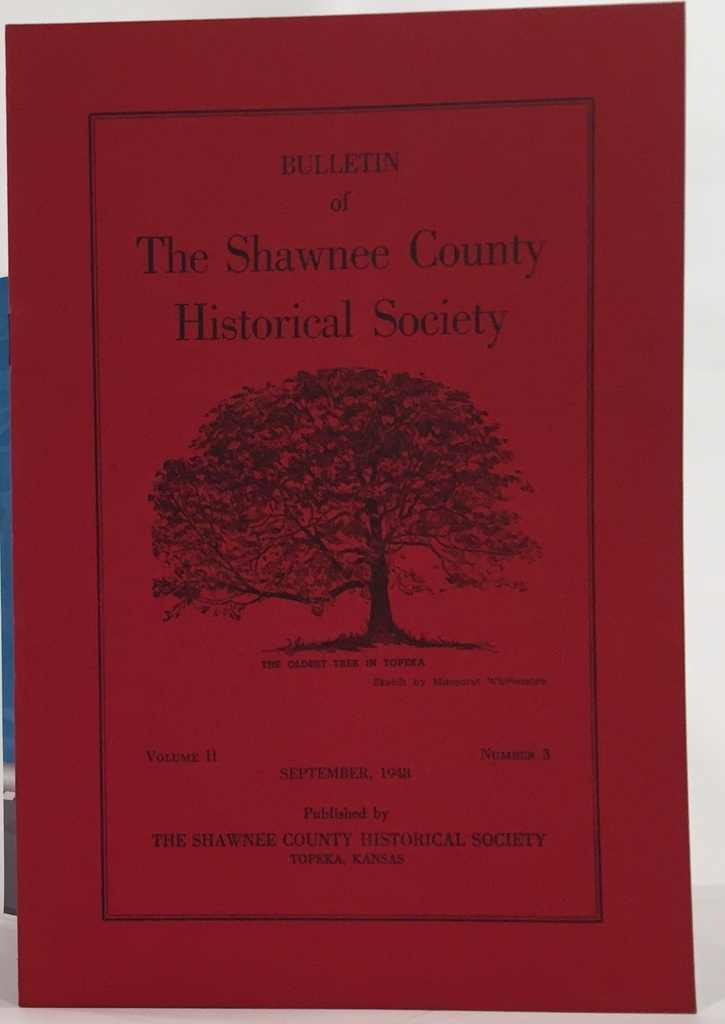 Image for Bulletin of the Shawnee County Historical Society Volume 2, Number 3 Shawnee County Historical Society Bulletin No. 7