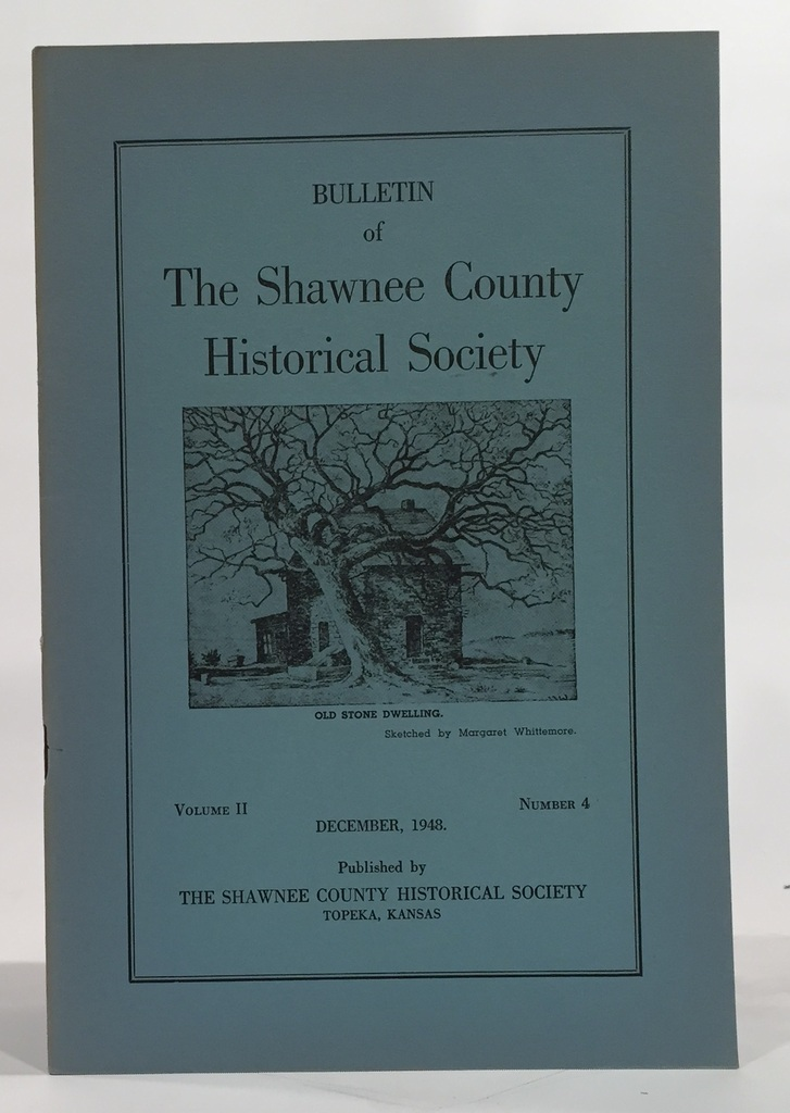 Image for Bulletin of the Shawnee County Historical Society Volume 2, Number 4 Shawnee County Historical Society Bulletin No. 8