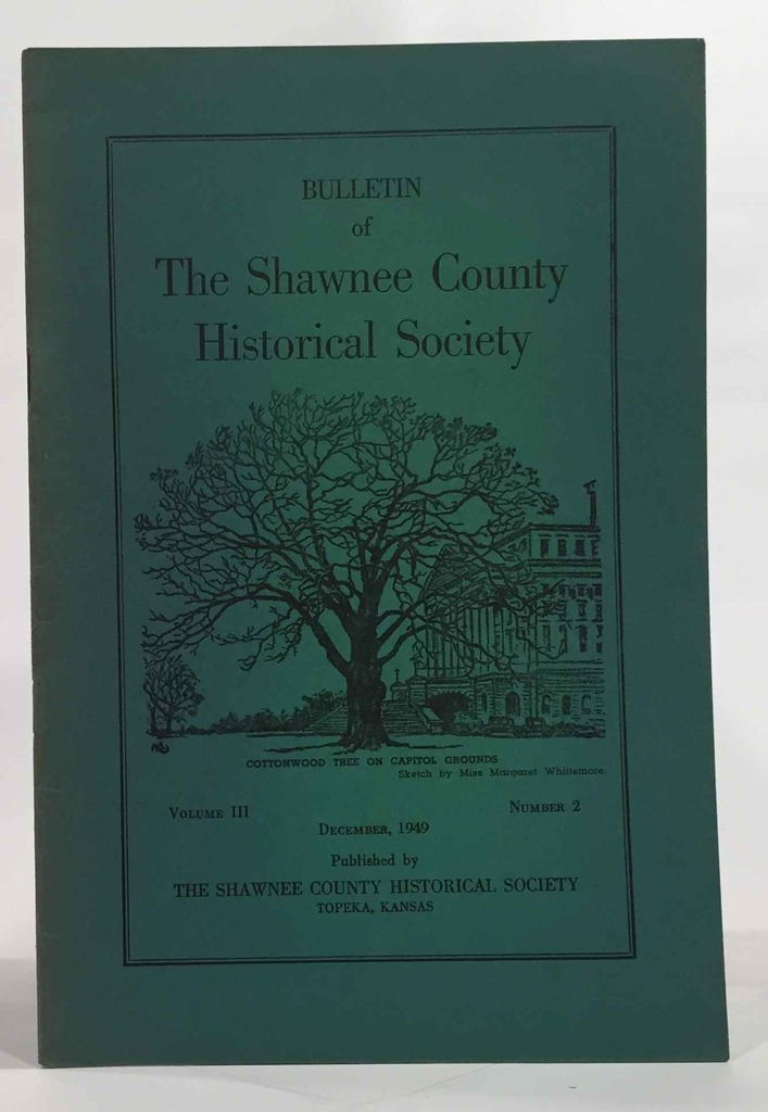 Image for Bulletin of the Shawnee County Historical Society Volume 3, Number 2 Shawnee County Historical Society Bulletin No. 10