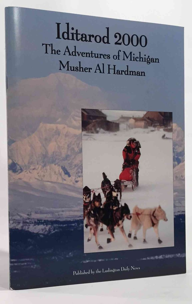 Image for Iditarod 2000 the Adventures of Michigan Musher Al Hardman