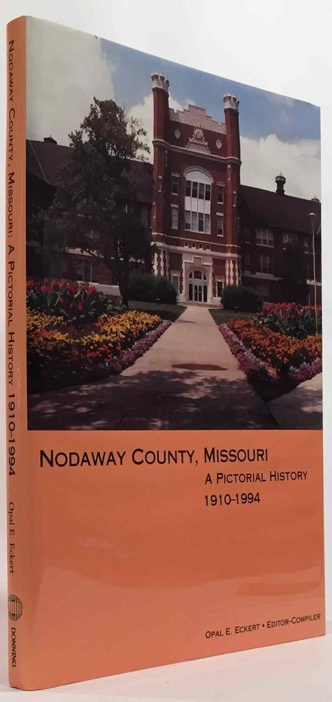 Image for Nodaway County, Missouri  A Pictorial History, 1910-1994