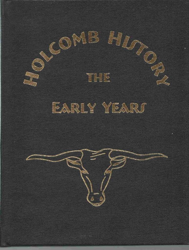 Image for Holcomb History: The Early Years