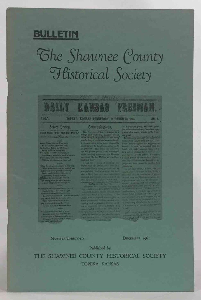 Image for Bulletin of the Shawnee County Historical Society Shawnee County Historical Society Bulletin No. 36