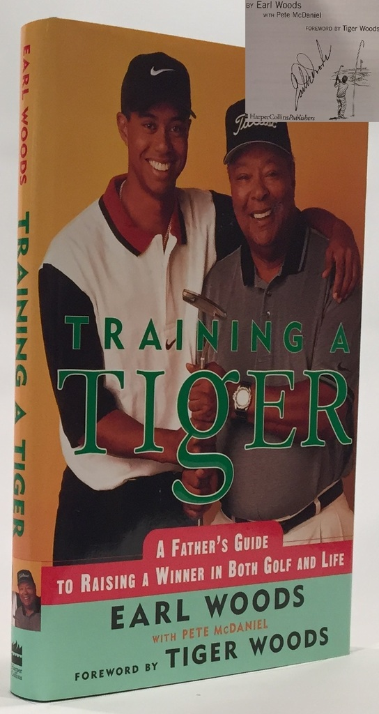 Image for Training a Tiger  A Father's Guide to Raising a Winner in Both Golf and Life