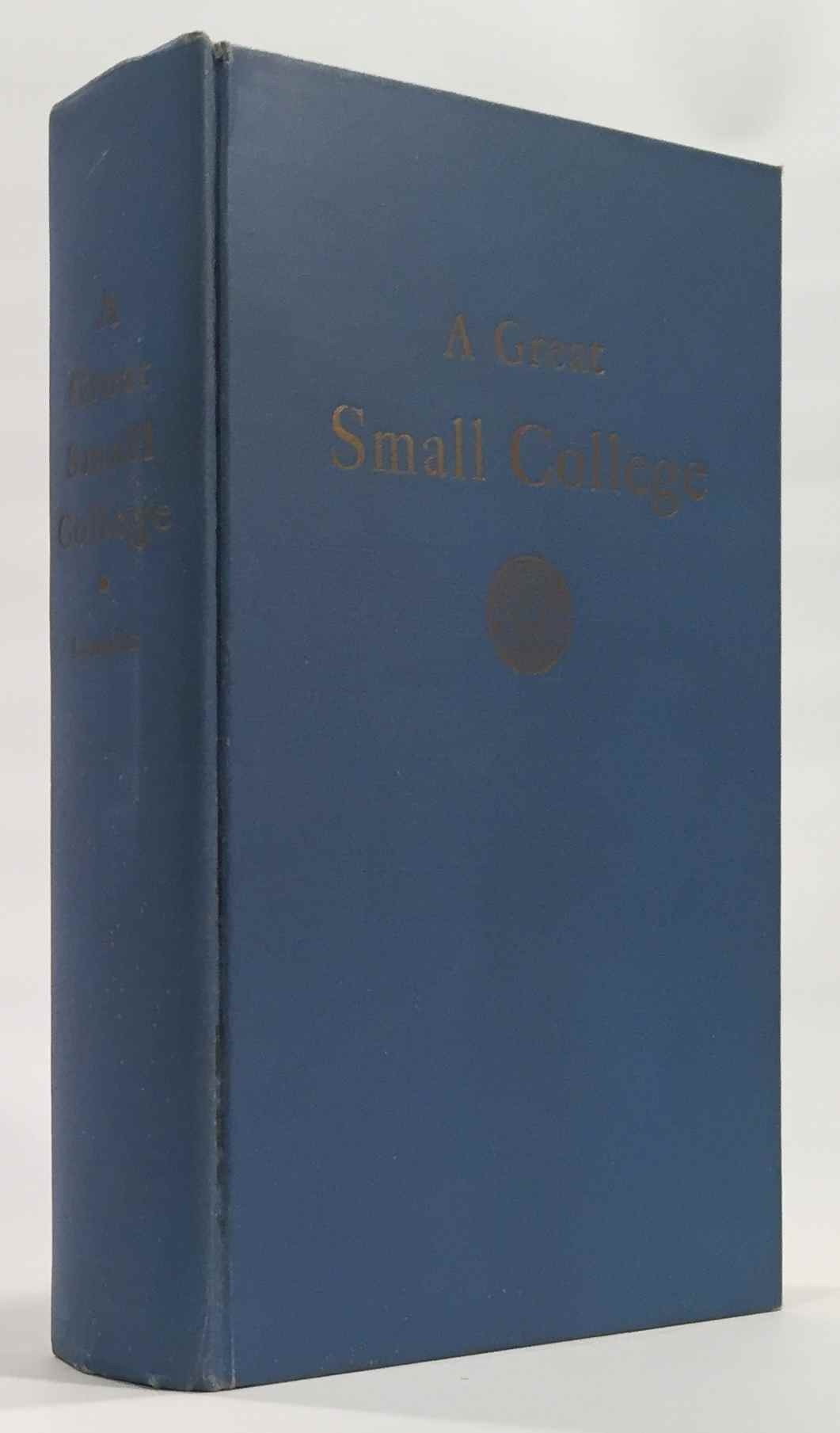 A Great Small College A Narrative History of Westminster College Fulton, Missouri