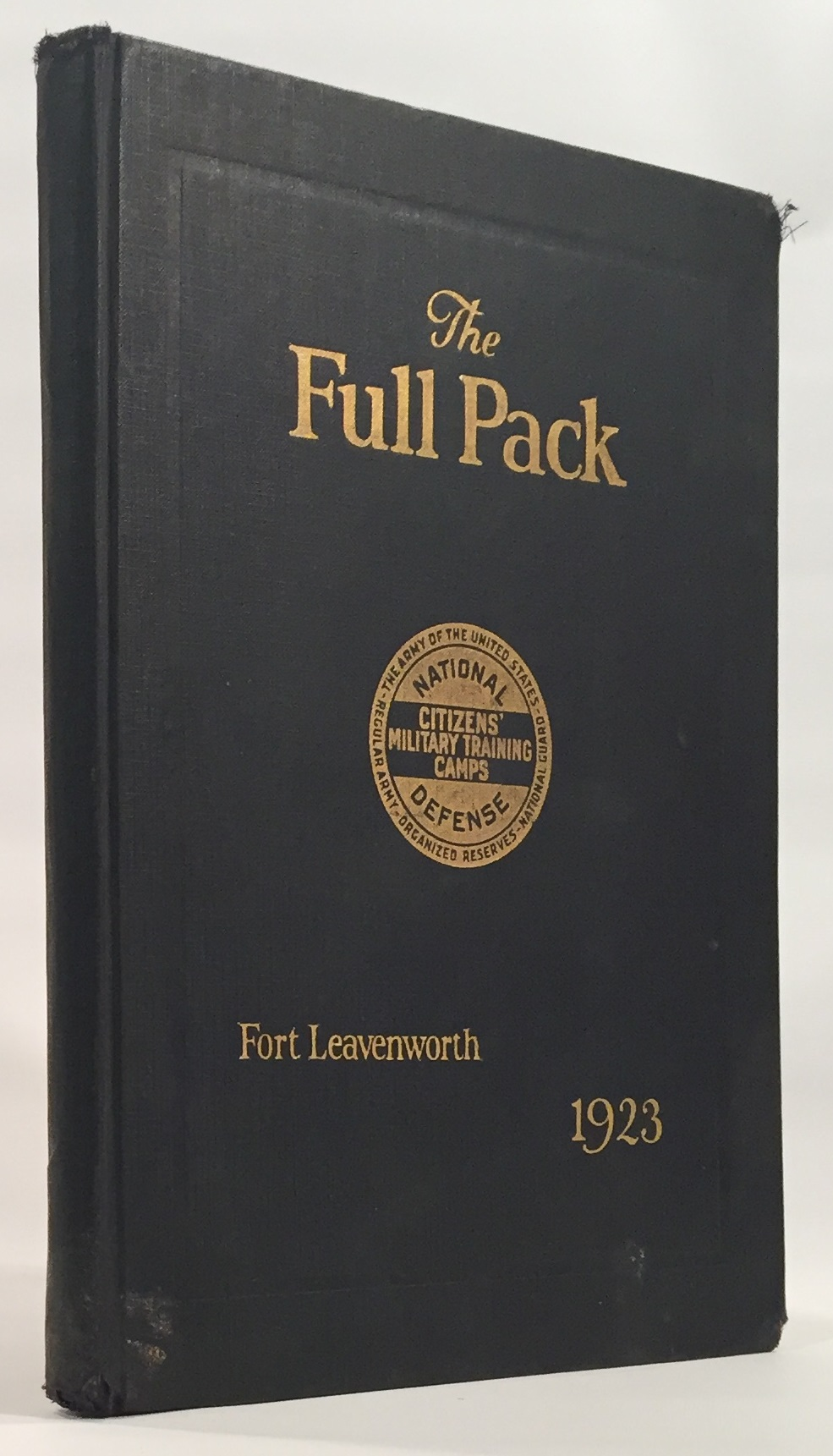 Image for The Full Pack Seventh Corps Area Fort Leavenworth, Kansas`
