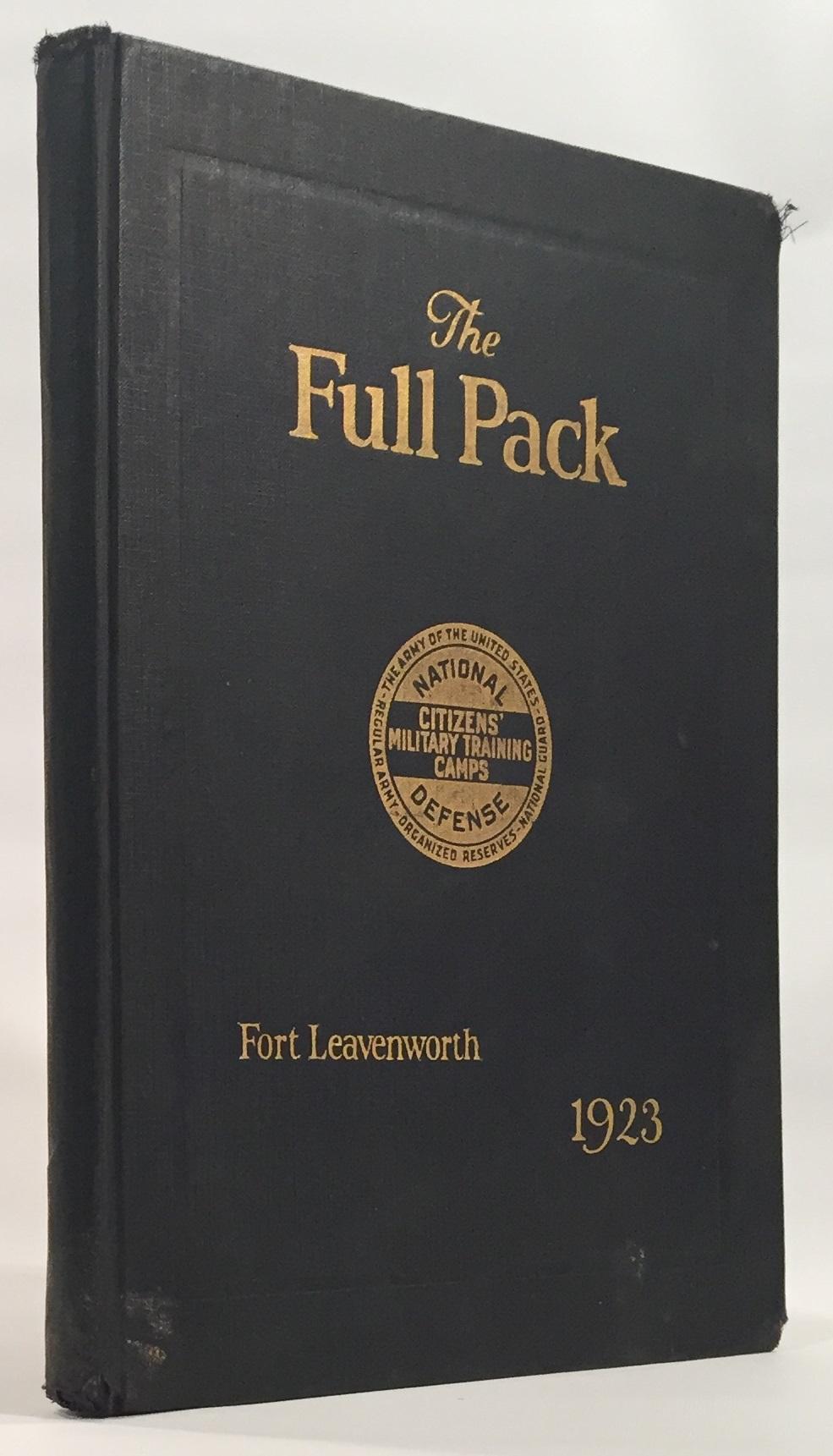The Full Pack Seventh Corps Area Fort Leavenworth, Kansas`