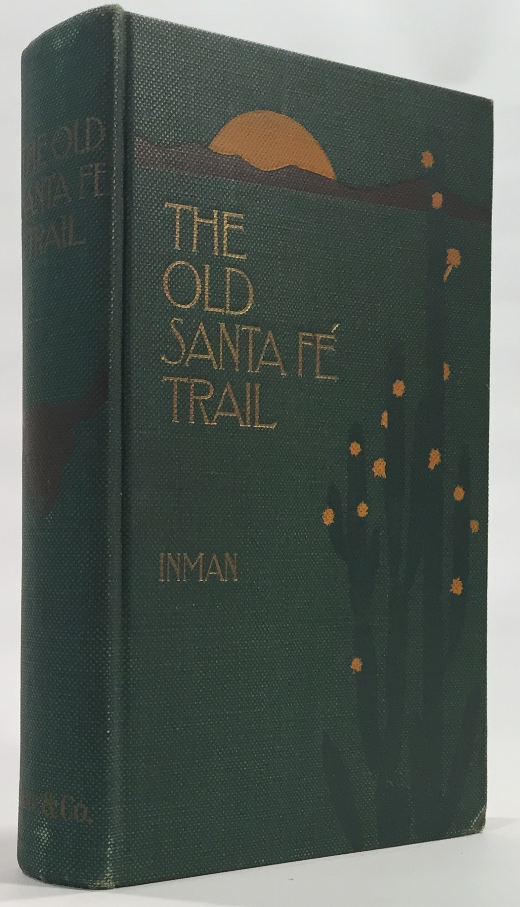 Image for The Old Santa Fe Trail The Story of a Great Highway