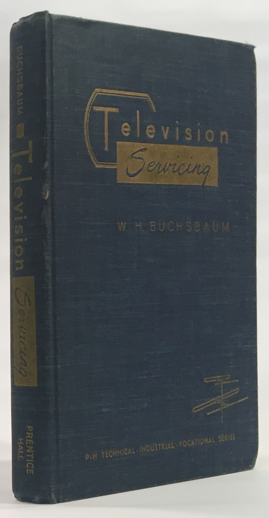 Image for Television Servicing Theory and Practive