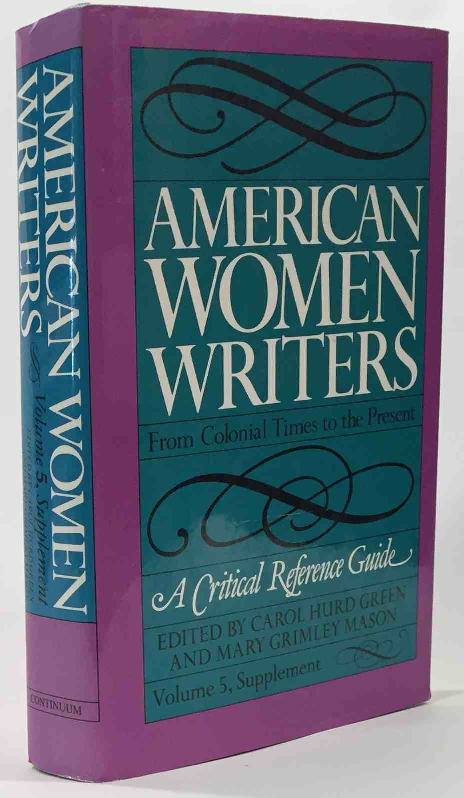 Image for American Women Writers  A Critical Reference Guide from Colonial Times to the Present