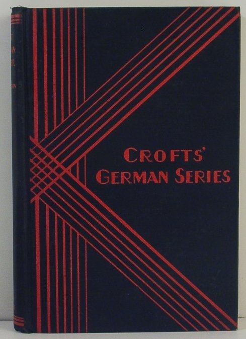 Image for First German Reader; with Notes, Exercises, Vocabulary and Certain Original Essays