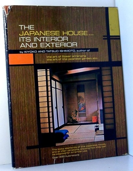 Image for The Japanese House...its Interior and Exterior