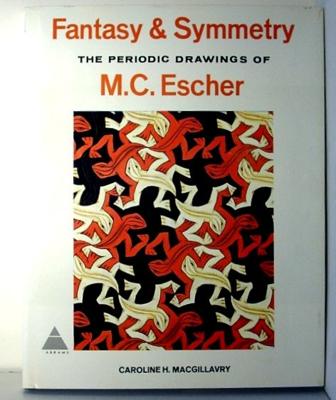 Image for Fantasy & Symmetry: the Periodic Drawings of M. C. Escher