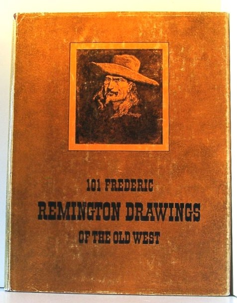 Image for 101 Frederic Remington Drawings of the Old West