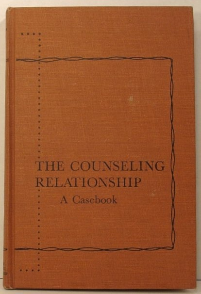 Image for The Counseling Relationship: a Casebook