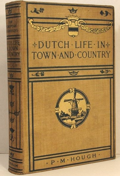 Image for Dutch Life in Town and Country