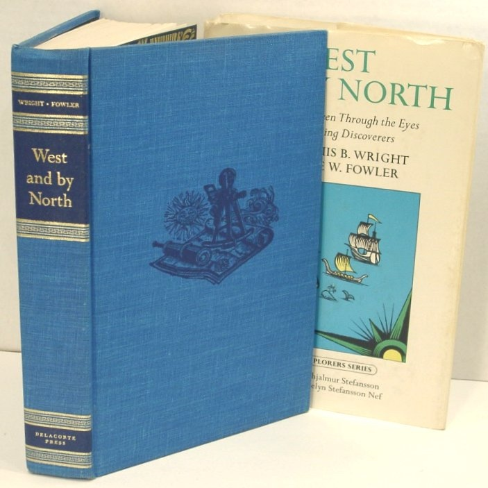 Image for West and by North; North America Seen through the Eyes of its Seafaring Discoverers