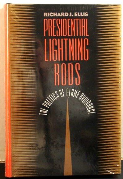 Image for Presidential Lightning Rods. the Politics of Blame Avoidance (Studies in Government and Public Policy)
