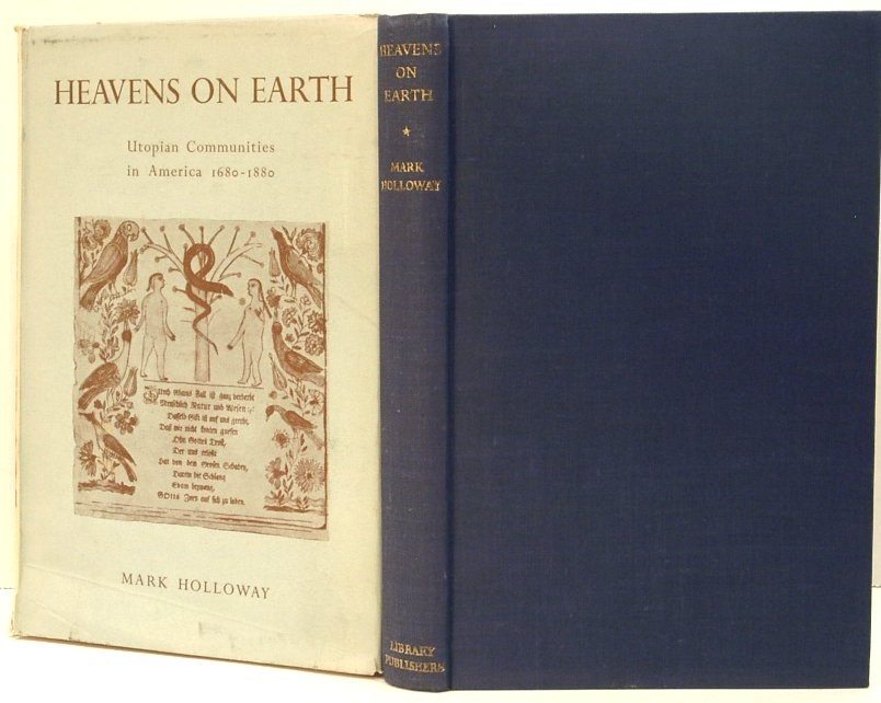 Image for Heavens on Earth; Utpopian Communities in America 1680-1880