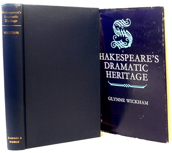 Image for Shakespeare's Dramatic Heritage. Collected Studies in Mediaeval, Tudor and Shakespearean Drama