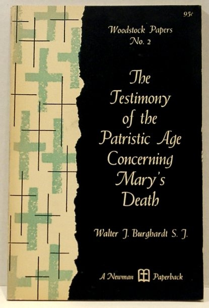 Image for The Testimony of the Patristic Age Concerning Mary's Death (Woodstock Papers No. 2)