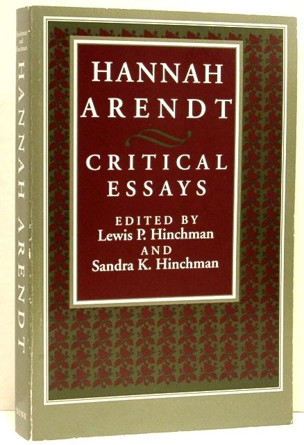Image for Hannah Arendt: Critical Essays (Political Theory: Contempoary Issues Series)