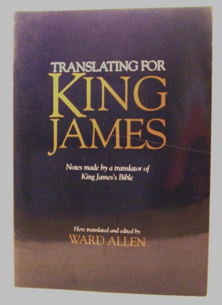 Image for Translating for King James. Notes Made by a Translator of King James's Bible