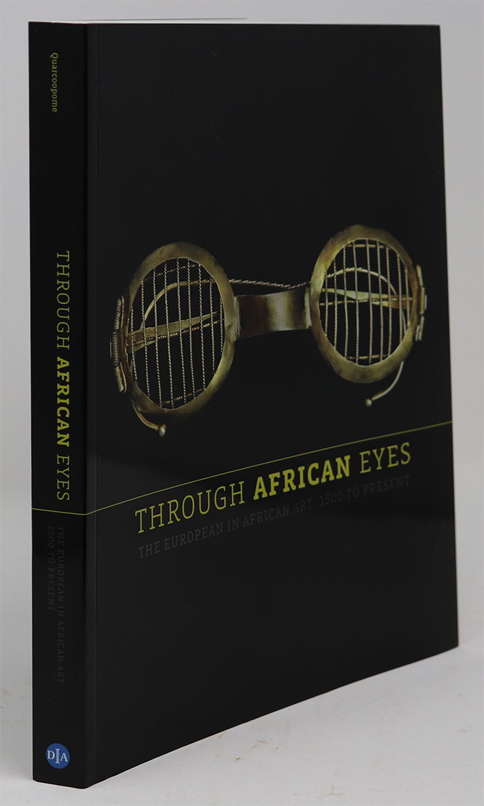 Image for Through African Eyes: the European in African Art, 1500 to Present