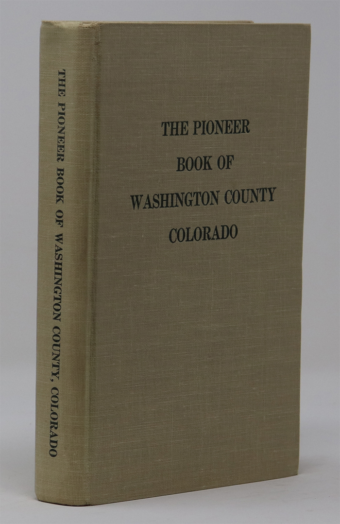 Image for The Pioneer Book of Washington County Colorado