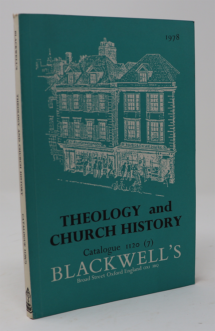 Image for Theology and Church History Catalogue 1120 (7) Blackwell's