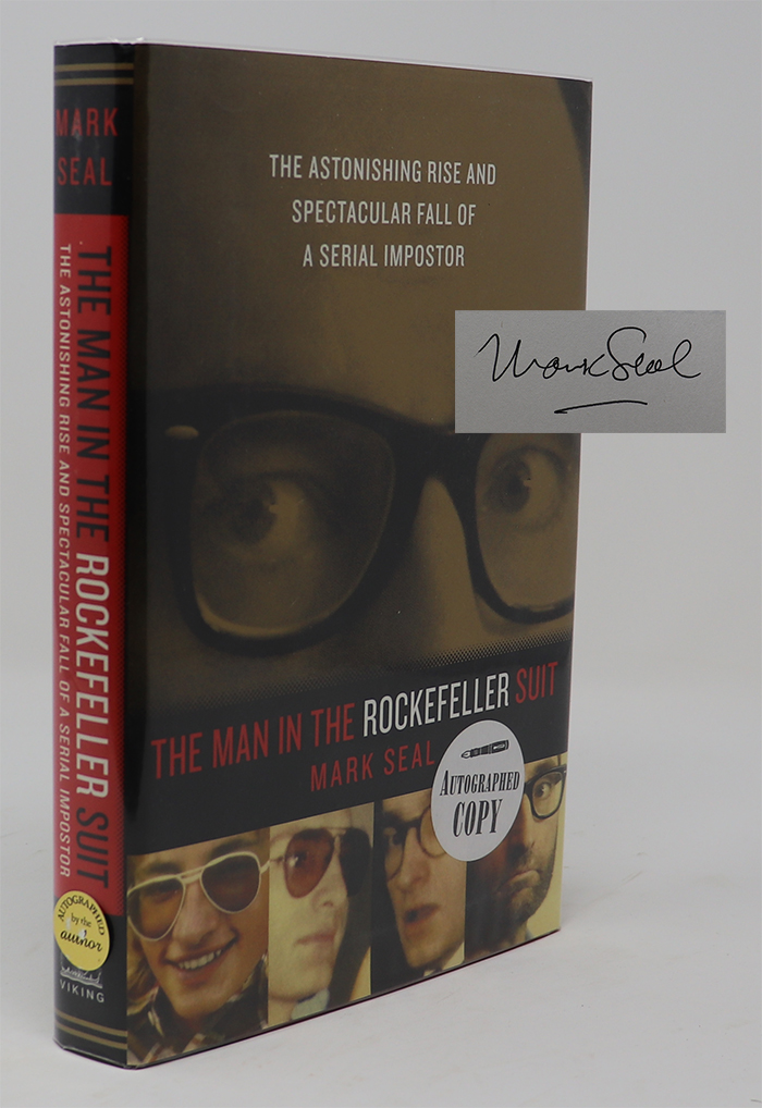 Image for The Man in the Rockefeller Suit the Astonishing Rise and Spectacular Fall of a Serial Imposter